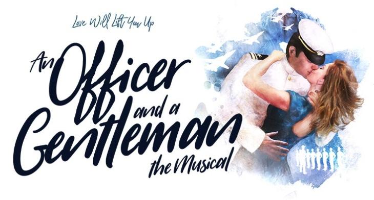 An Officer and a Gentleman: The Musical