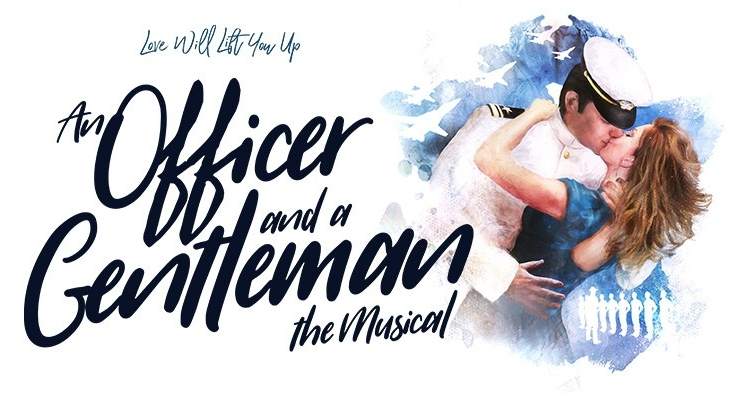 An Officer and a Gentleman: The Musical